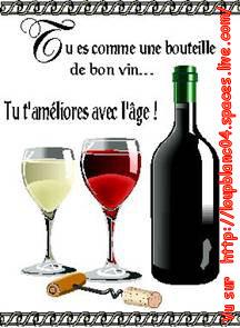 Anniversaire_Tu es comme le bon vin - - -